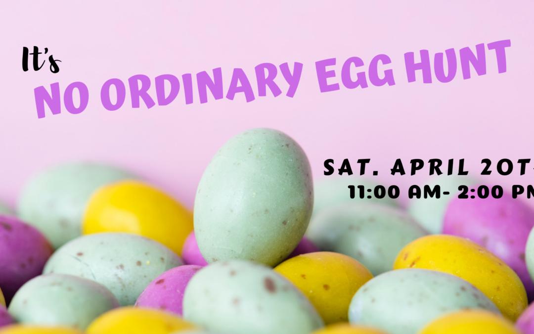 No Ordinary Egg Hunt